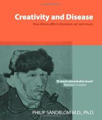 creativity-disease-how-illness-affects-literature-art-music-sandblom-philip-paperback-cover-art